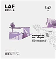 Slowing Cities and Lifestyles (La Frontiers)
