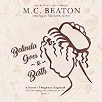 Belinda Goes to Bath: A Novel of Regency England (Traveling Matchmaker Series Book 2)【洋書】 [並行輸入品]