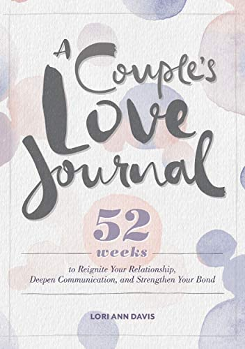 A Couple s Love Journal 52 Weeks to Reignite Your Relationship Deepen Communication and Strengthen product image