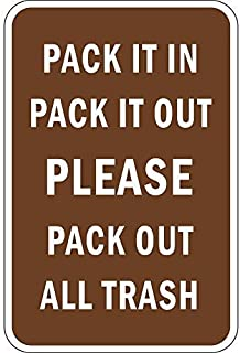 Best pack it in pack it out sign Reviews