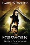 Forsworn (The Last Oracle) (Volume 2)