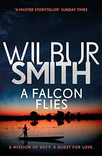 Smith, W: Falcon Flies: The Ballantyne Series 1