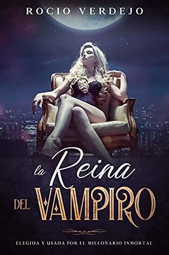 La Reina del Vampiro de Rocio Verdejo