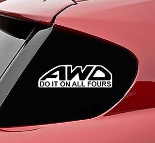 Slap-Art AWD All Wheel Drive do it on All Fours Funny Vinyl Decals Bumper Sticker