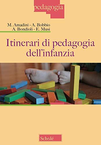 Itinerari di pedagogia dell'infanzia