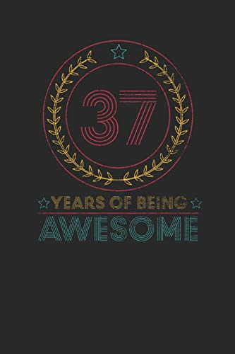 37 Years Of Being Awesome: Graph Ruled Notebook / Journal (6