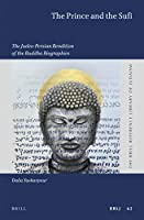 The Prince and the Sufi: The Judeo-Persian Rendition of the Buddha Biographies (Brill Reference Library of Judaism)