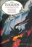 Le Silmarillion - Contes et Légendes inachevés - Christian Bourgois - 16/10/2002
