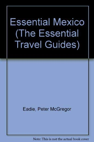 Essential Mexico (Essential Travel Guide Series)