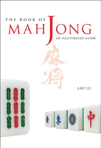 The Book of Mah jong: An Illustrated Guide
