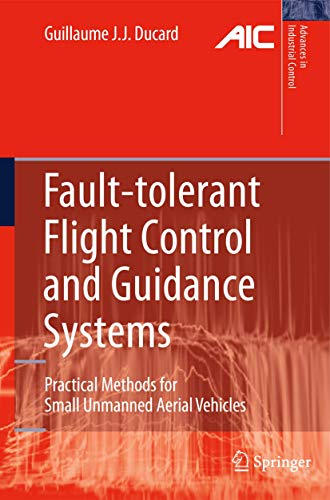 Fault-tolerant Flight Control and Guidance Systems: Practical Methods for Small Unmanned Aerial Vehi