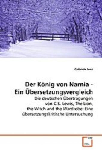 Jenz, G: Der König von Narnia - Ein Übersetzungsvergleich