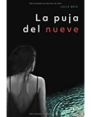 La Puja del Nueve: Una investigación de la inspectora Manuela López (Miradas Perdidas)