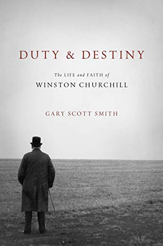 Duty and Destiny: The Life and Faith of Winston Churchill (Library of Religious Biography (LRB))