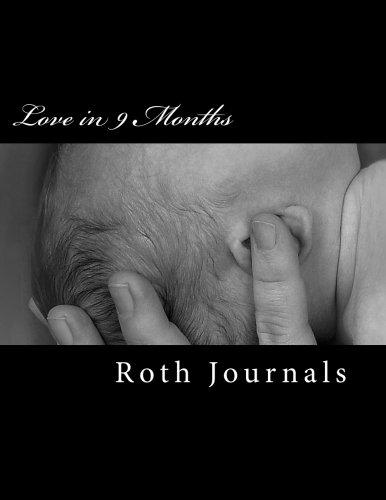 Love in 9 Months: Pregnancy Journal