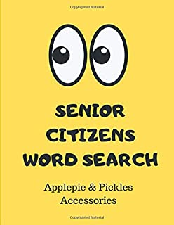 Senior Citizens Word Search: Large Print Word Searches: Puzzles Gift Book for Seniors & Adults