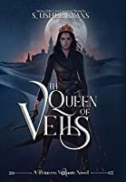 The Queen of Veils (Princess Vigilante)