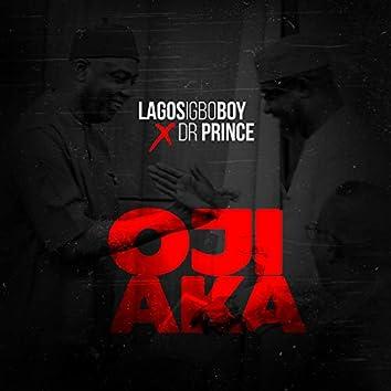 Oji Aka (feat. Dr Prince)