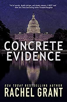 Concrete Evidence (Evidence Series Book 1) by [Rachel Grant]