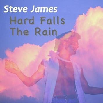Hard Falls the Rain
