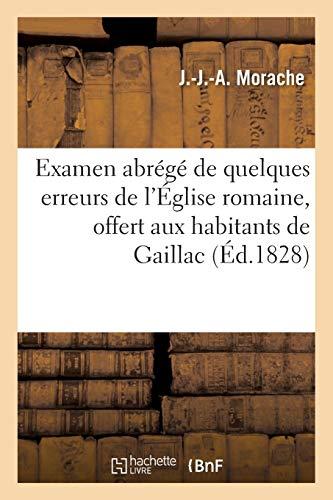 Examen abrégé de quelques erreurs de l'Église romaine, offert aux habitants de Gaillac (Tarn)