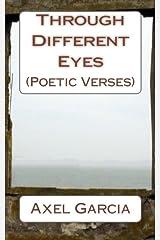 Through Different Eyes: (Poetic Verses) Paperback