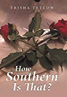 How Southern Is That?