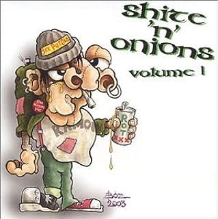 Shite N Onions 1