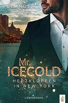 Mr.Icecold: Herzklopfen in New York: Liebesroman (German Edition) par [Leander Rose]