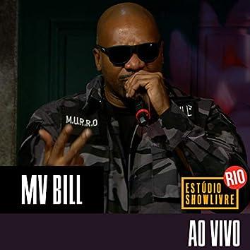 Mv Bill no Estúdio Showlivre Rio (Ao Vivo)