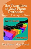The Transition of Jazz Piano Textbooks (Japanese Edition)