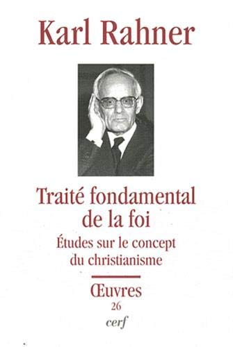 Traité fondamental de la foi (BIB CERF)