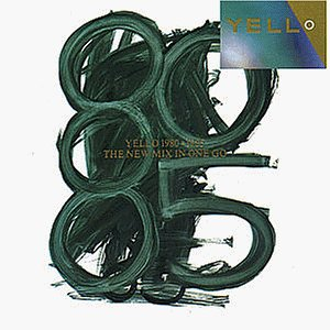 Yello 1980-1985 the New Mix in One Go