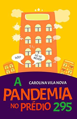 A Pandemia no Prédio 295