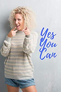 Yes You Can: Motivational Notebook, Journal, Diary (110 pages, Blanl, 6 x 9)