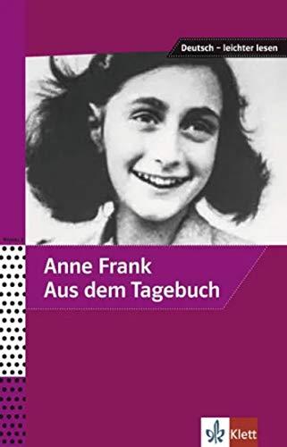 Aus dem tagebuch der anne frank: Ausgewählte und bearbeitete Texte (ALL NIVEAU SCOLAIRE TVA 5,5%)