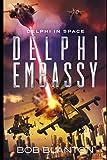 Delphi Embassy (Delphi in Space)