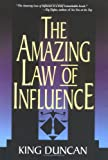 Amazing Law of Influence, The