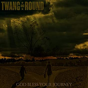 God Bless Your Journey