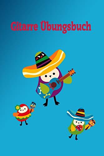 Gitarre Übungsbuch: Notizbuch , Mexiko, 120 beschreibbare Seiten, 6x9 Zoll (215.9 x 279.4 cm)