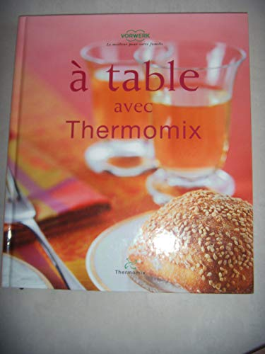 A table avec thermomix TM31