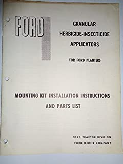 Ford Granular Herbicide-Insecticide Applicators for Ford Planters Parts List Book Catalog Manual and Mounting Kit Installation Instructions SE3097