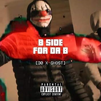 For Da B (feat. B SIDE)