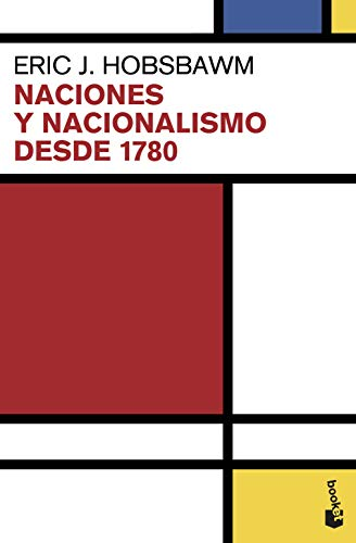 Naciones y nacionalismo desde 1780 (Divulgación)
