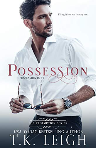 Possession: An Opposites Attract Romance (Redemption Series Book 3)
