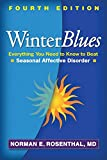 Winter Blues: Everything You Need to Know to Beat Seasonal Affective Disorder