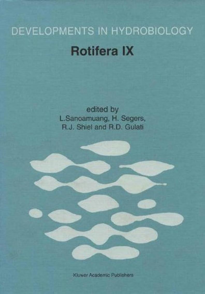暗殺ずらす賭けRotifera IX: Proceedings of the IXth International Rotifer Symposium, held in Khon Kaen, Thailand, 16–23 January 2000 (Developments in Hydrobiology)