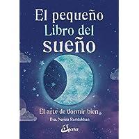El pequeño libro del sueño. El arte de dormir bien