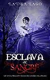 Esclava de Sangre: Sirvienta, Obsesión y Reina del Vampiro Millonario (Novela de Fantasía y Romance Oscuro)