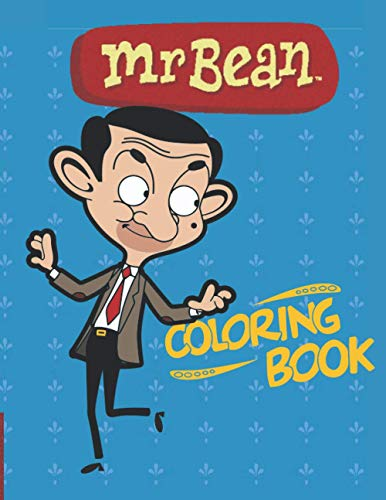 """Mr bean: coloring book for kids , A Fun Coloring Gift Book for kids. Composition Size (8.5""""x11"""")"""